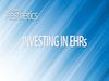 Investing in EHRs