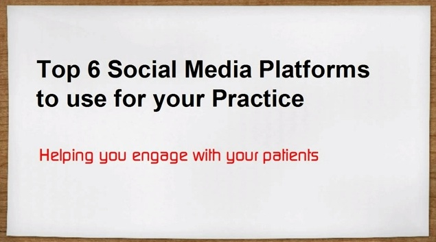 Social Media: Top Platforms for Your Practice