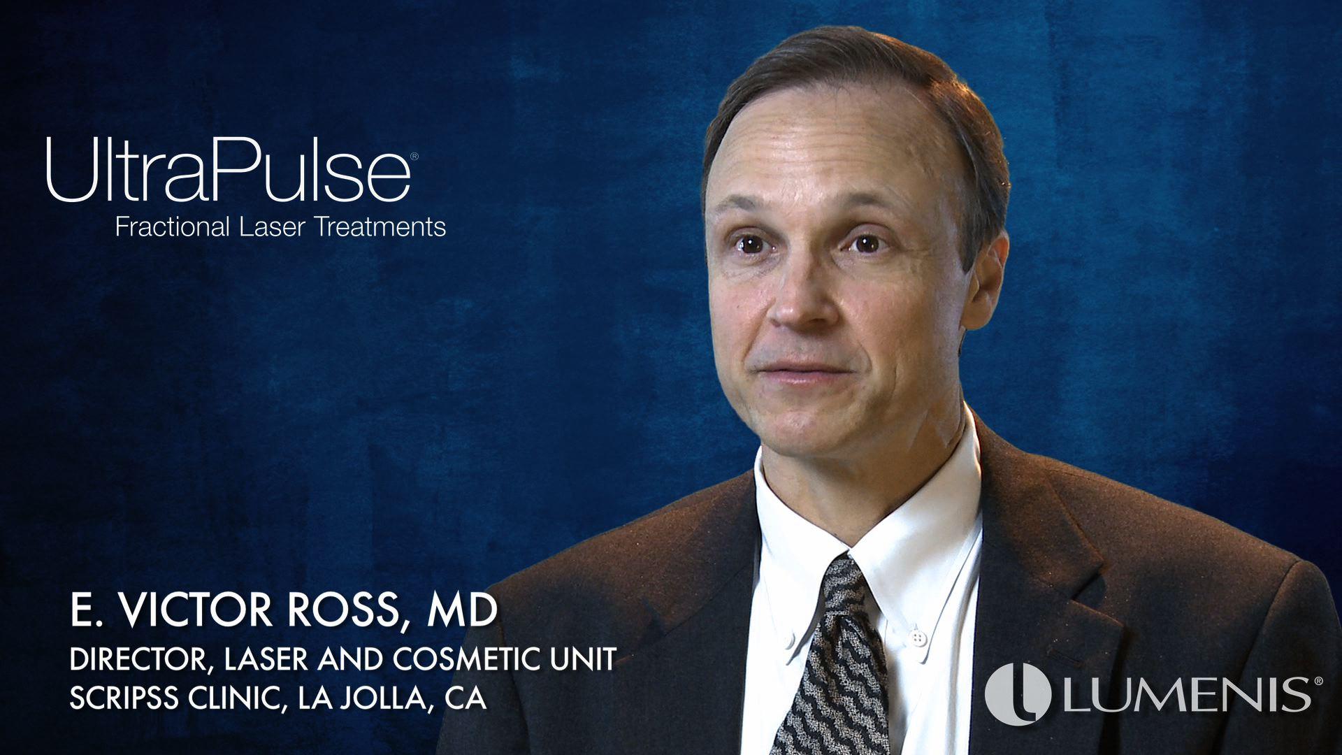 E. Victor Ross, MD on UltraPulse Fractional Laser Treatments