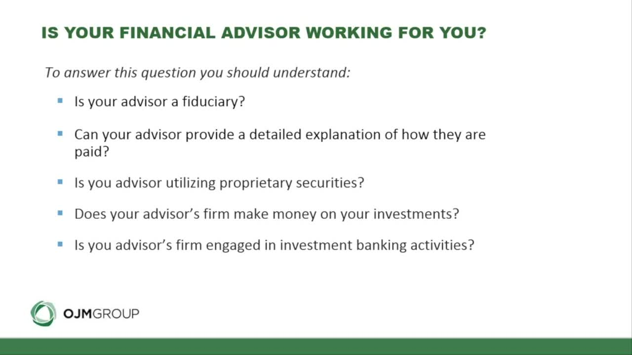 Is Your Financial Advisor Working for You
