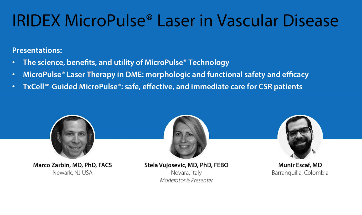 Euretina Symposium: IRIDEX MicroPulse Laser in Vascular