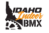 Idaho Indoor BMX