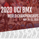 2020 UCI BMX World Championships Cancelled
