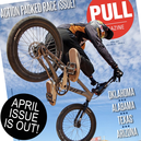 April Issue of PULL Magazine is LIVE!