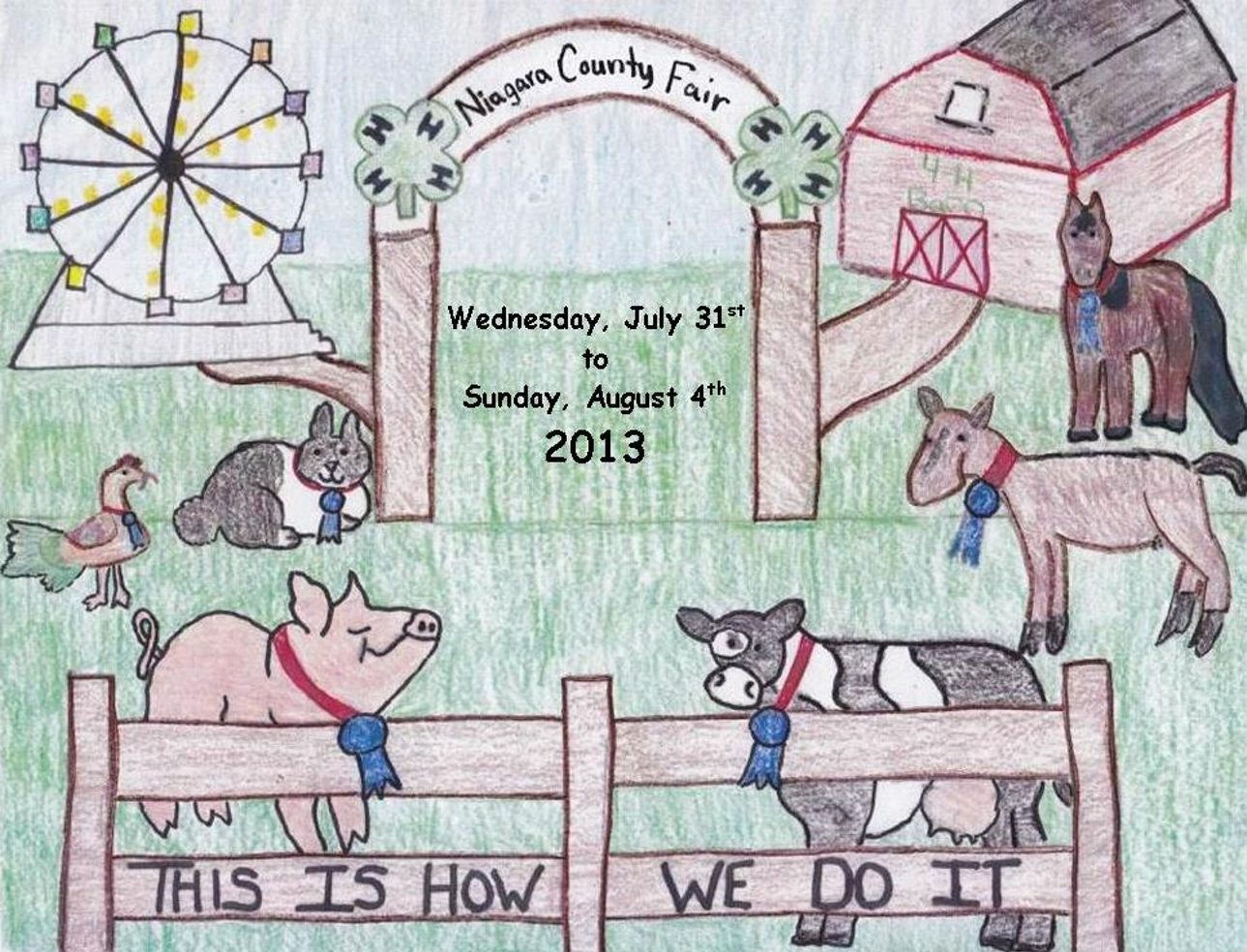 This is the winning logo for the 2013 Niagara County Fair as designed by 11-year-old Samantha Chilcott, of Lockport, an active 4-H member. She is a sixth-grade student at Emmet Belknap Middle School.