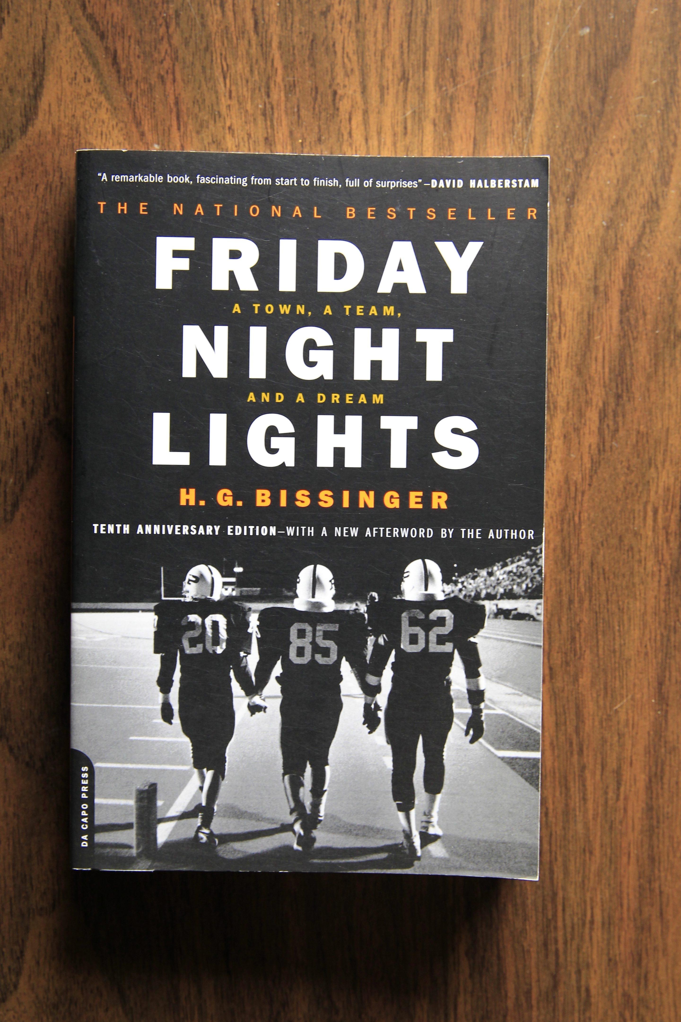 """Friday Night Lights""   By H.G. Bissinger"