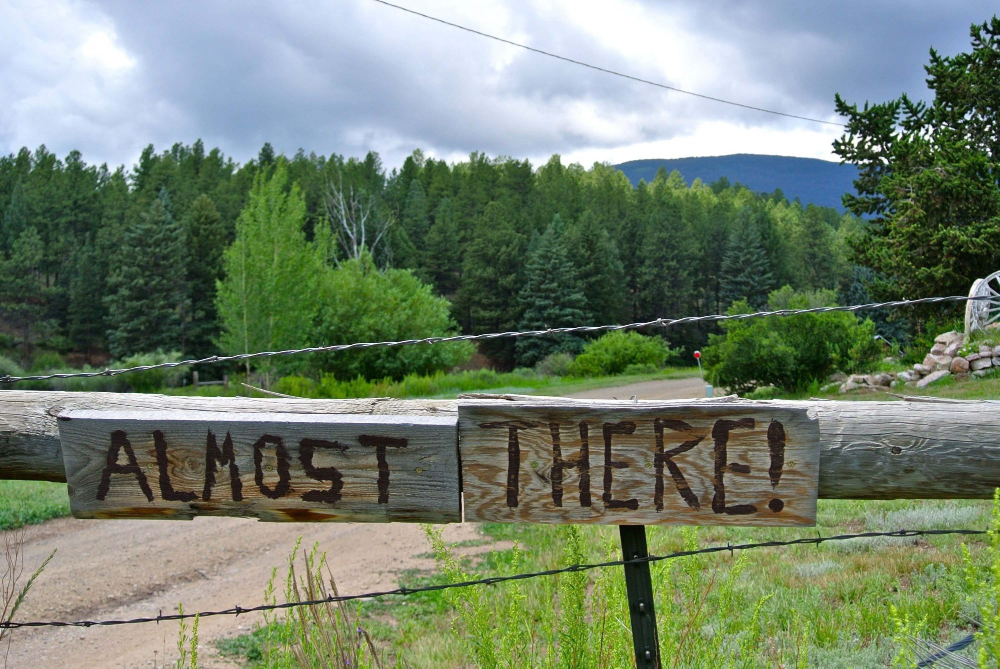 Kody Mutz posted this sign along the dirt road that leads to Comanche Creek Brewing Company in Eagle Nest, N.M. It's two miles from the highway, and he doesn't want people to think they're lost and turn back.