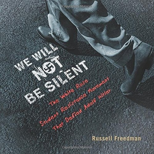 Books in Brief: We Will Not Be Silent by Russell Freedman; Dog Man by Dav Pilkey