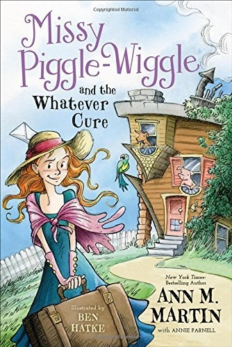 Books in Brief: Missy Piggle-Wiggle and the Whatever Cure by Ann Martin, A Child of Books by Oliver Jeffers