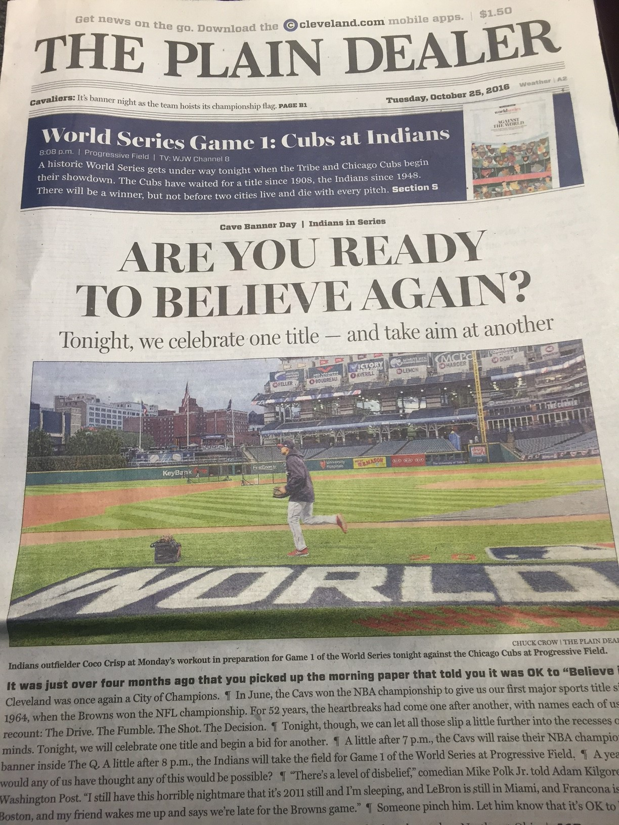 "Tuesday's editions of the Cleveland Plain Dealer ask the question heard around ""Believeland"""