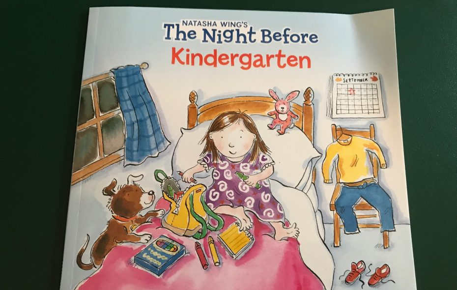 """The Night Before Kindergarten"" is our newest book as we prepare to send our Emma off to kindergarten."