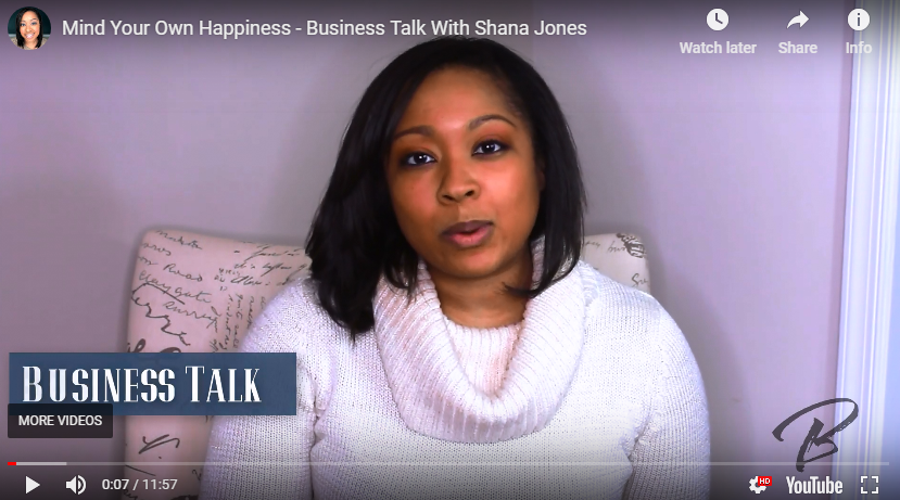 Business Talk Episode: Mind Your Own Happiness