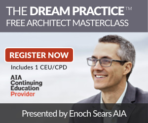 The DREAM PRACTICE Masterclass for Architects
