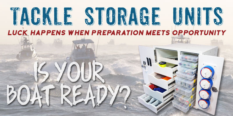 Tackle Storage Units