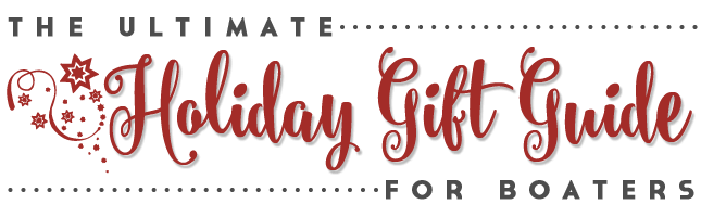 Ultimate Gift Guide for Boaters