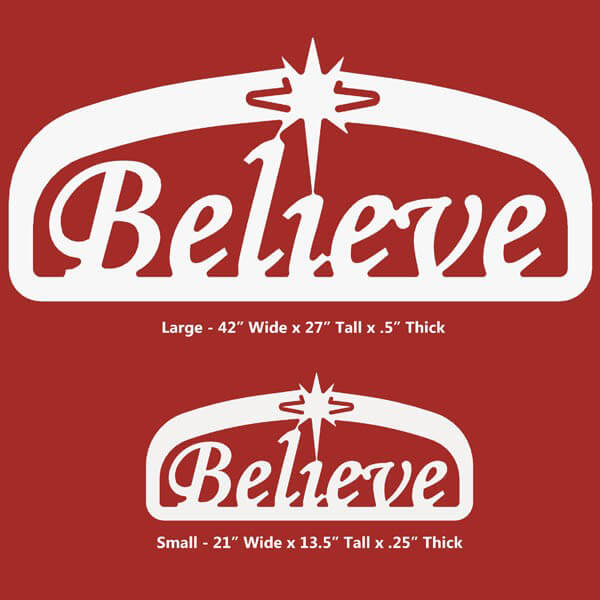 believe sign size display christmas