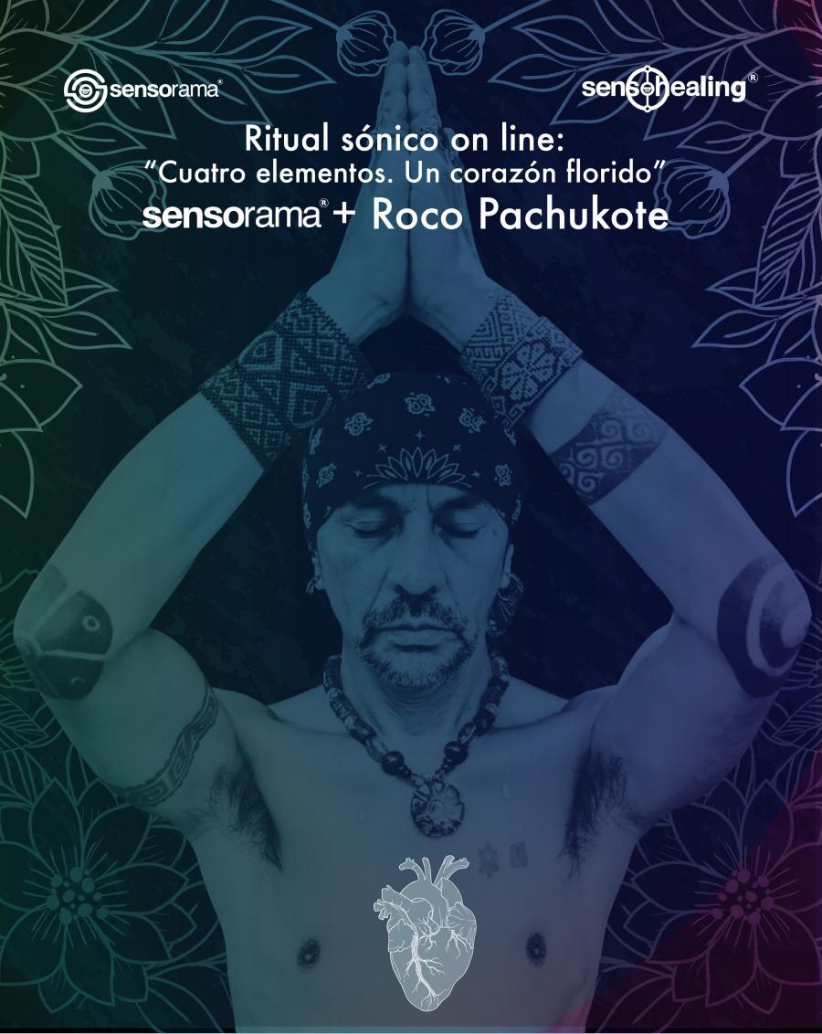 Sensorama y Roco Pachukote | Cuatro Elementos. Un corazón florido ...