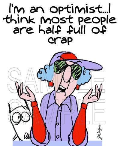 maxine funny comics quotes bing acid aunty humor comic age jokes lady memes grumpy woman shirt optomist humorous half optimist