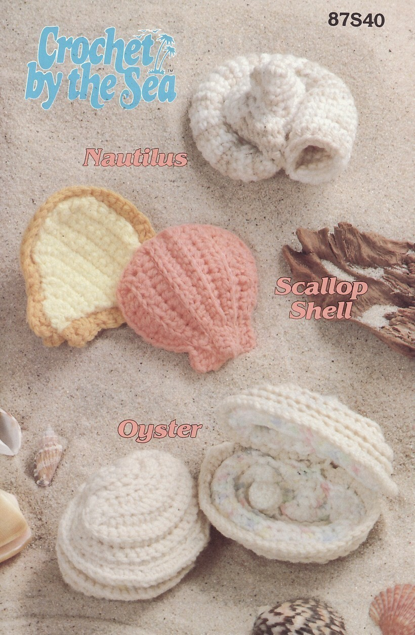 Crochet By The Sea Shells Crochet Patterns Annies Attic Nautilus Scallop Oyster