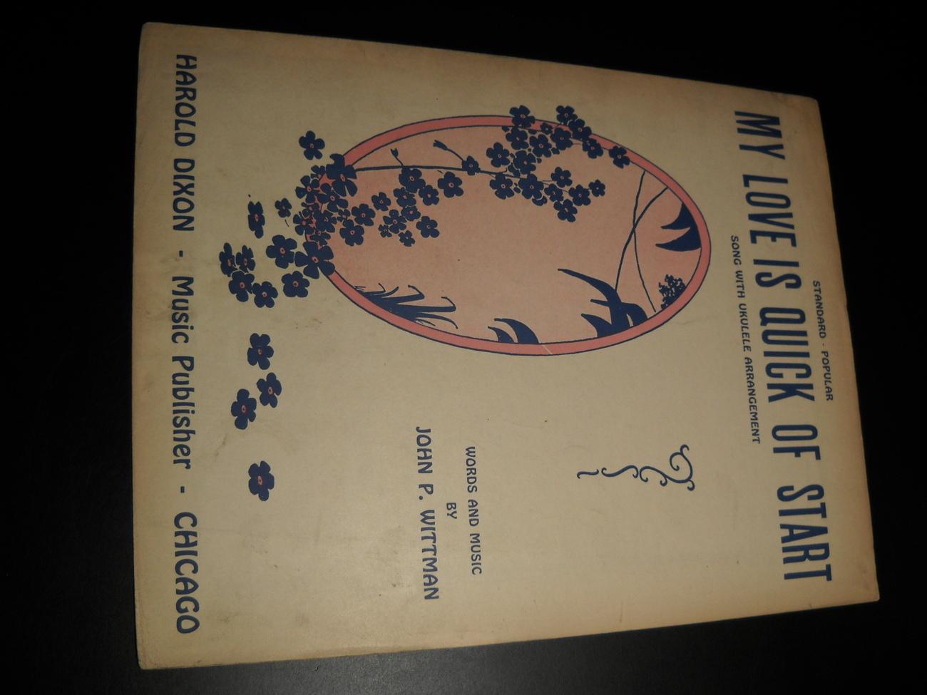Sheet_music_my_love_is_quick_of_start_john_p_whitman_1931_harold_dixon_01