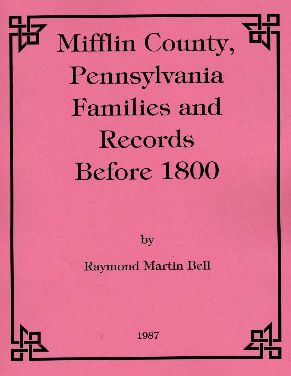 Mifflin Co. Families and Records before 1800
