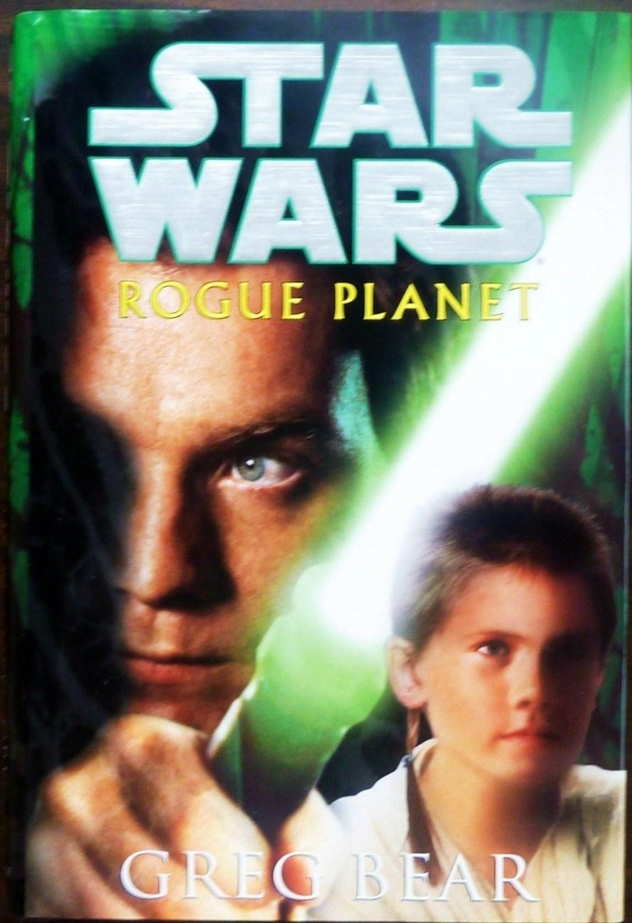 Image 0 of Star Wars  Rogue Planet by Greg Bear 1st editon HC DJ 2000