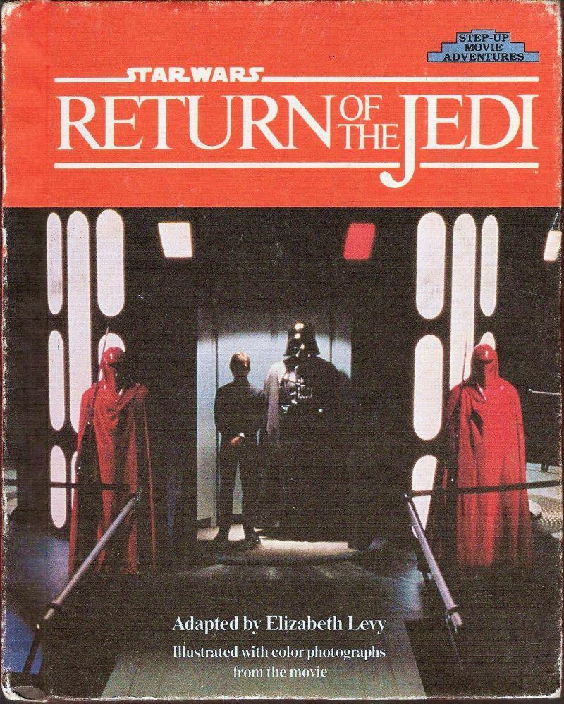Star Wars Return of the Jedi Step-Up Movie Adventures 1st ed