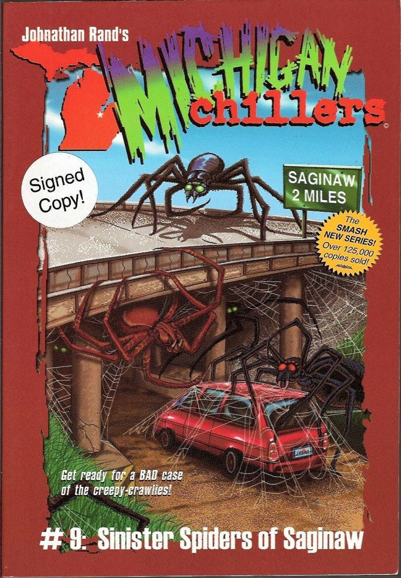 Michigan Chillers Sinister Spiders of Saginaw by Rand signed