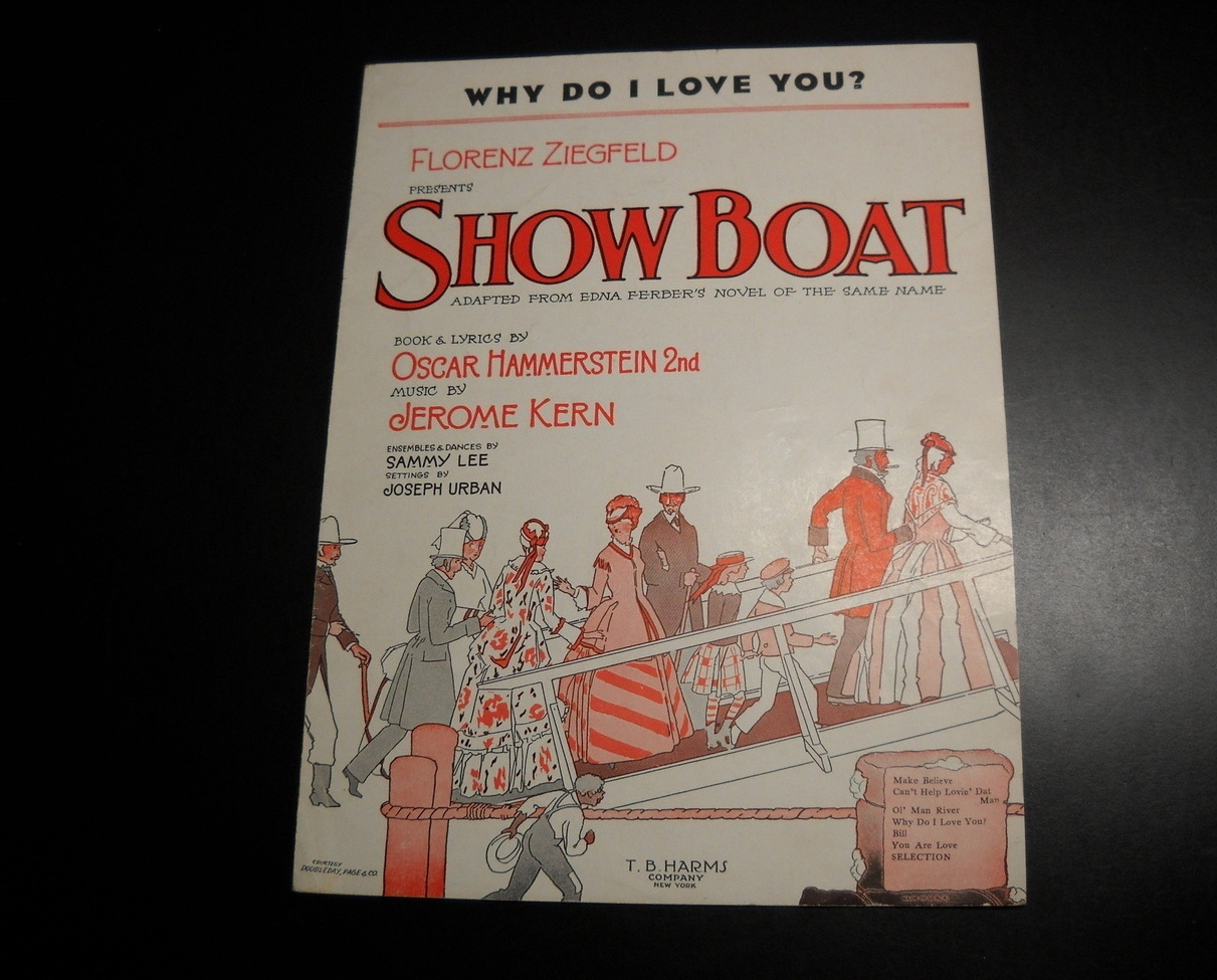 Sheet Music Why Do I Love You from Showboat Edna Ferber Jerome Kern 1927