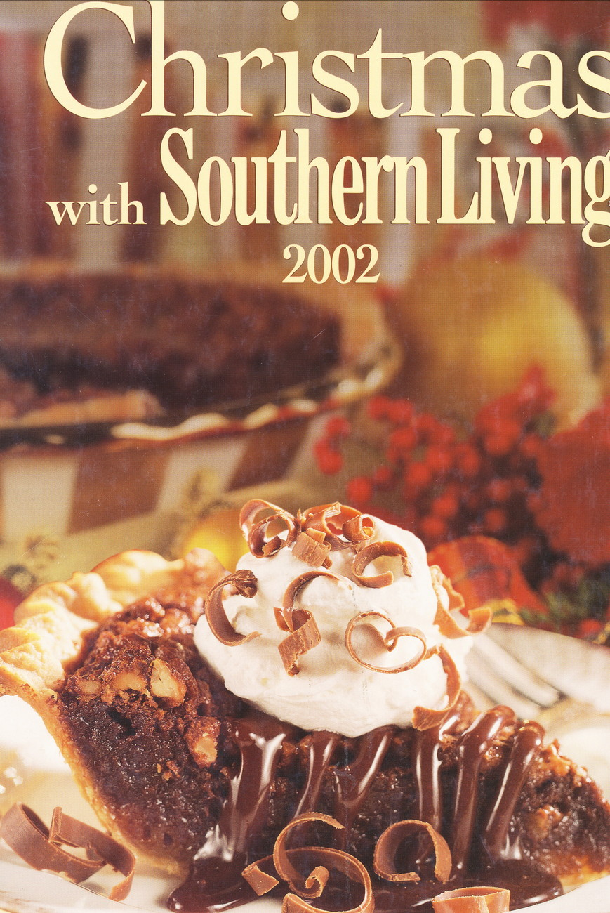 Christmas With Southern Living 2002 Cookbook Holiday, Entertaining, Cooking, Dec