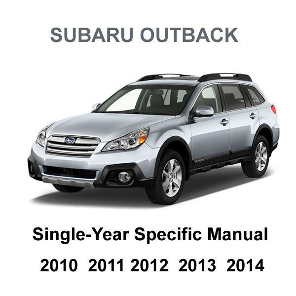 2010 - 2014 Subaru Outback Factory Repair Service Fsm Manual   Wiring Diagrams