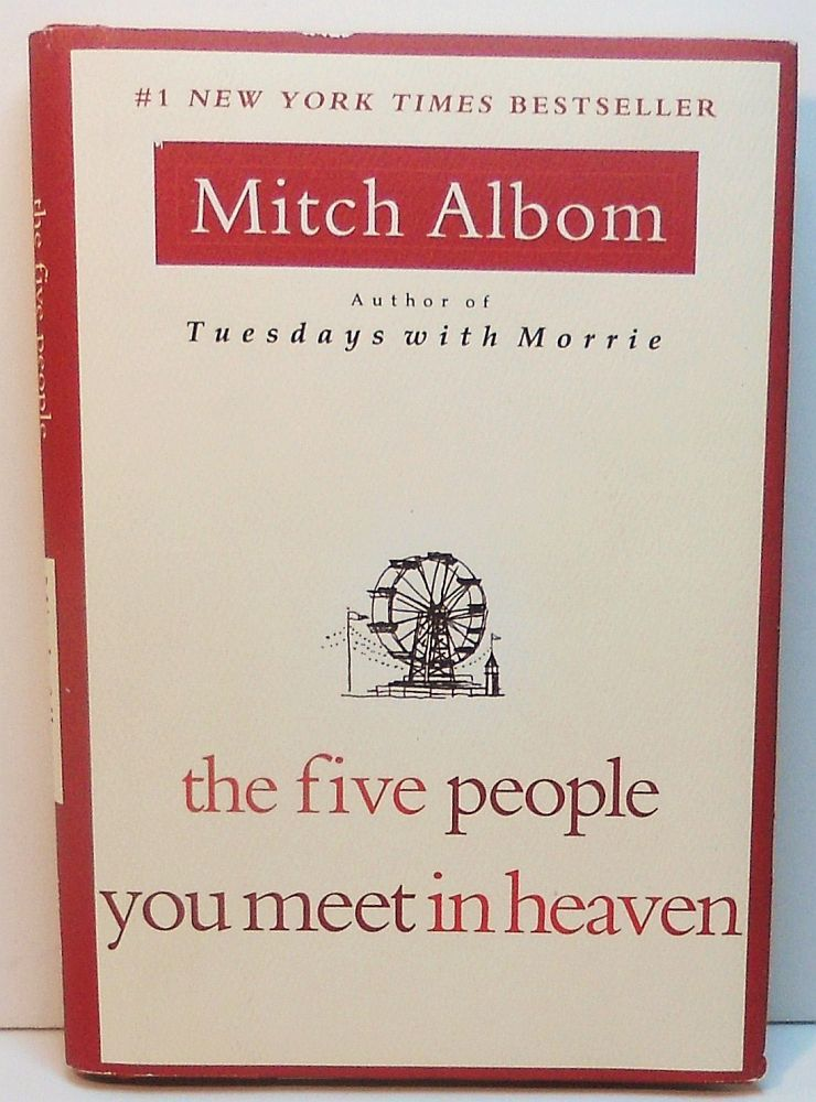 The Five People you meet in Heaven by Mitch Albom 2003 HC