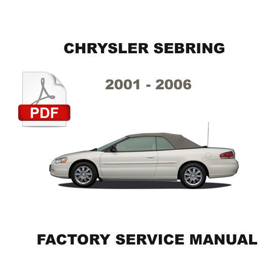 2001 2006 chrysler sebring factory oem service repair. Black Bedroom Furniture Sets. Home Design Ideas