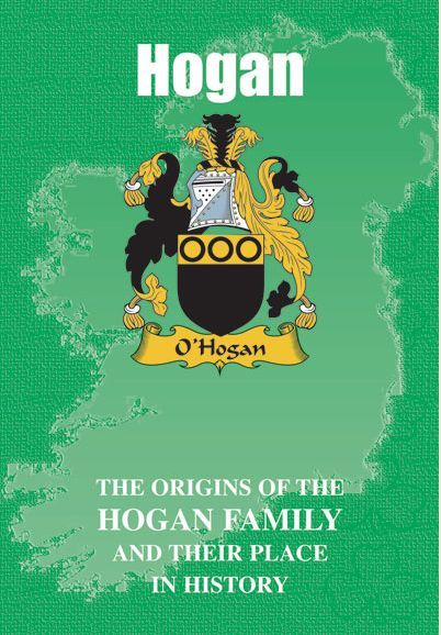 403213bb4fc Hogan Coat Of Arms History Irish Family Name Origins Mini Book