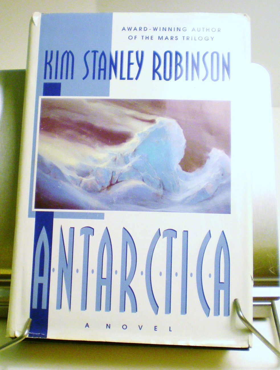 Antarctica by Kim Stanley Robinson Hardcover 1998