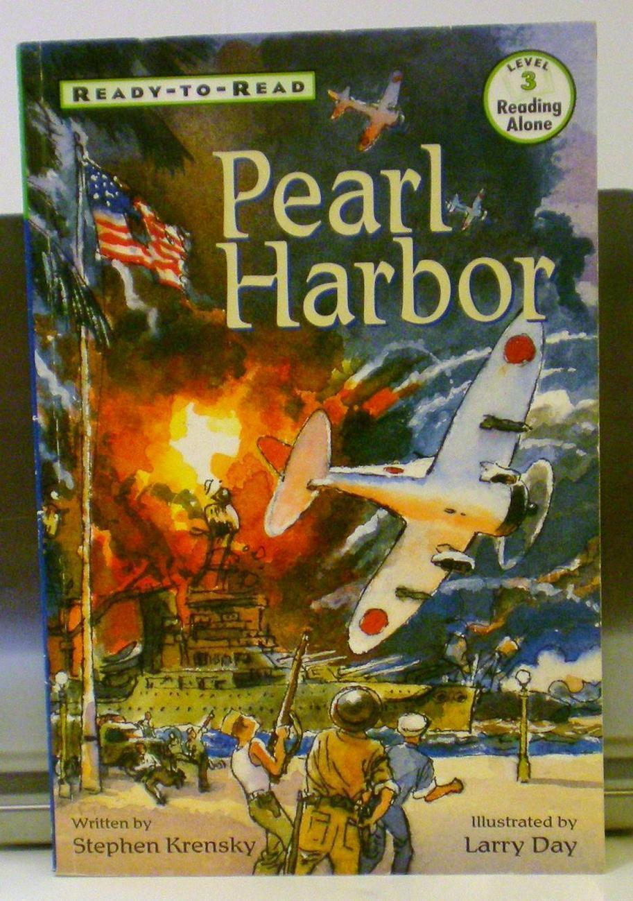 Pearl Harbor by Stephen Krensky Ready to Read Level 3