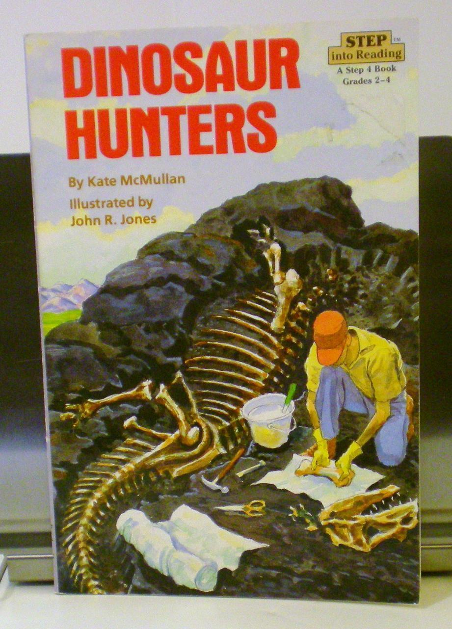 Dinosaur Hunters by Kate McMullan, Step Into Reading 4