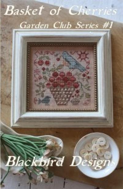 Basket Of Cherries 1 Garden Club Series Cross Stitch Chart Blackbird Designs Patterns