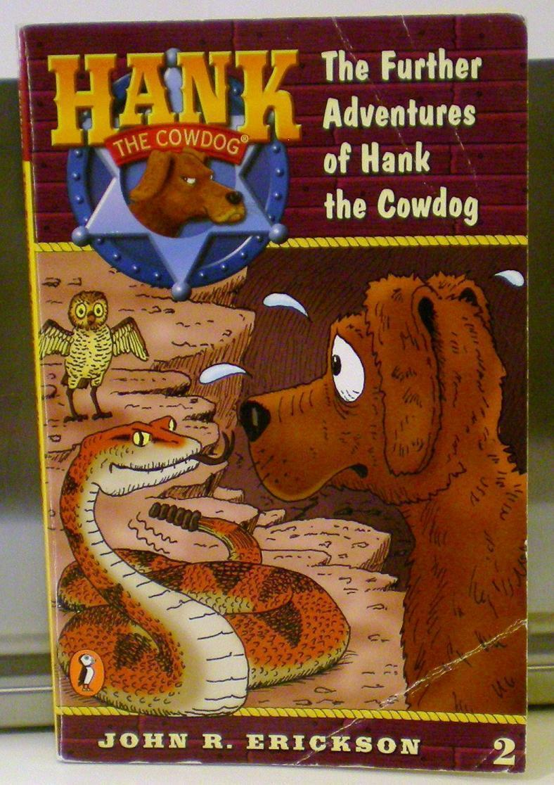 Further Adventures of Hank the Cowdog 2 by John R. Erickson