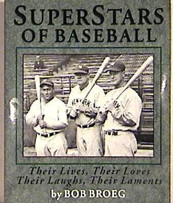 Book, Superstars of Baseball by Bob Broeg