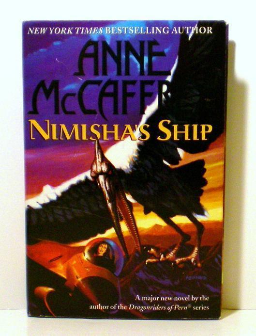 Nimisha's Ship by Anne McCaffrey HC DJ 1999