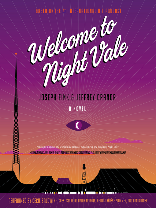 Welcome to Night Vale: A Novel - Joseph Fink and Jeffrey Cranor Audiobook MP3