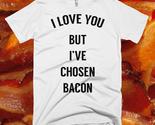 I-love-you-but-ive-chosen-bacon-shirt-mockup_thumb155_crop