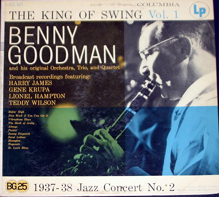 Benny Goodman King Of Swing