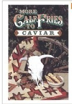 More Calf Fries to Caviar Cook Book!