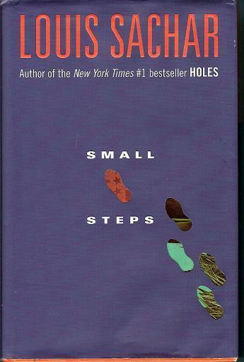 Small Steps by Louis Sachar 1st ed HC DJ 2006