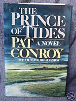 Conroy, Pat - Prince of Tides, The (1st HB/DJ) USED