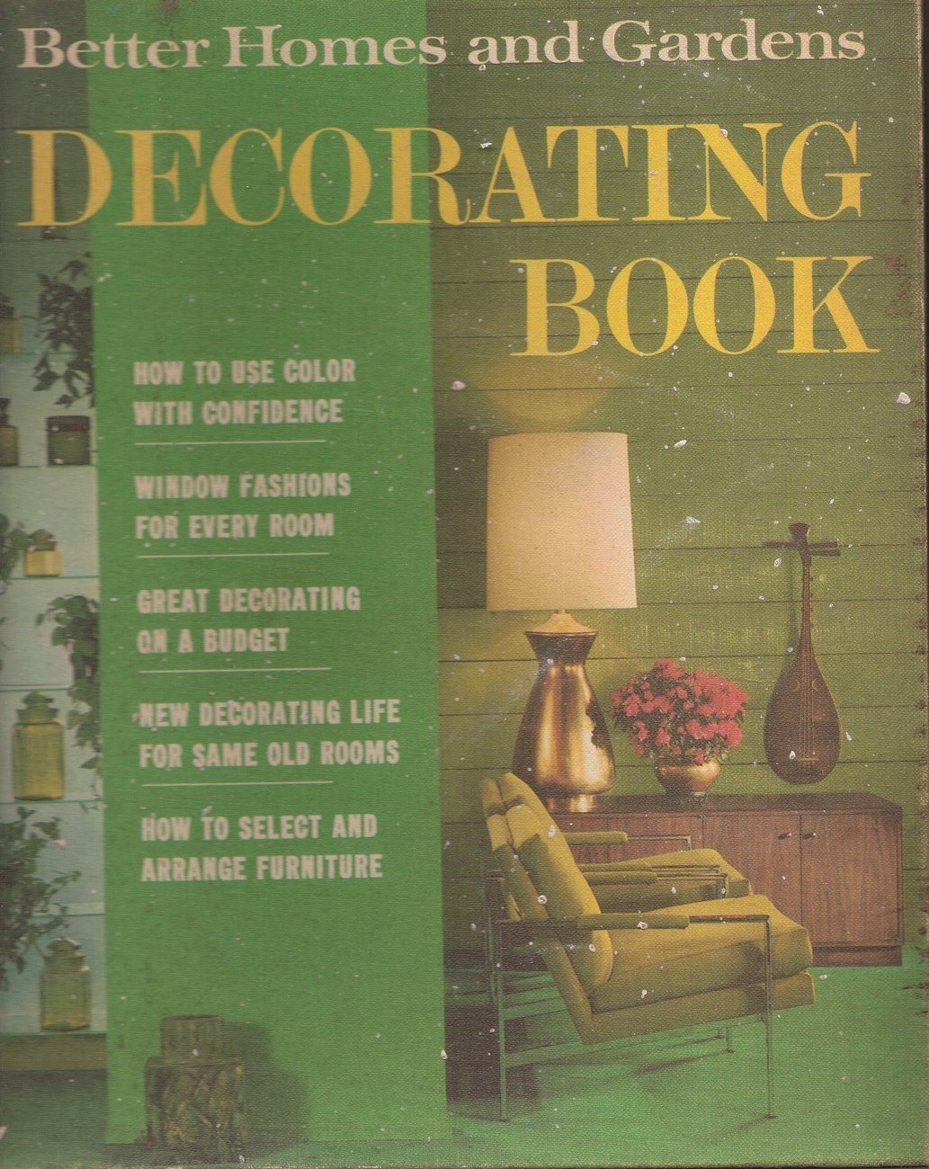 Better Homes And Gardens Decorating Book 1968 Antiquarian Collectible