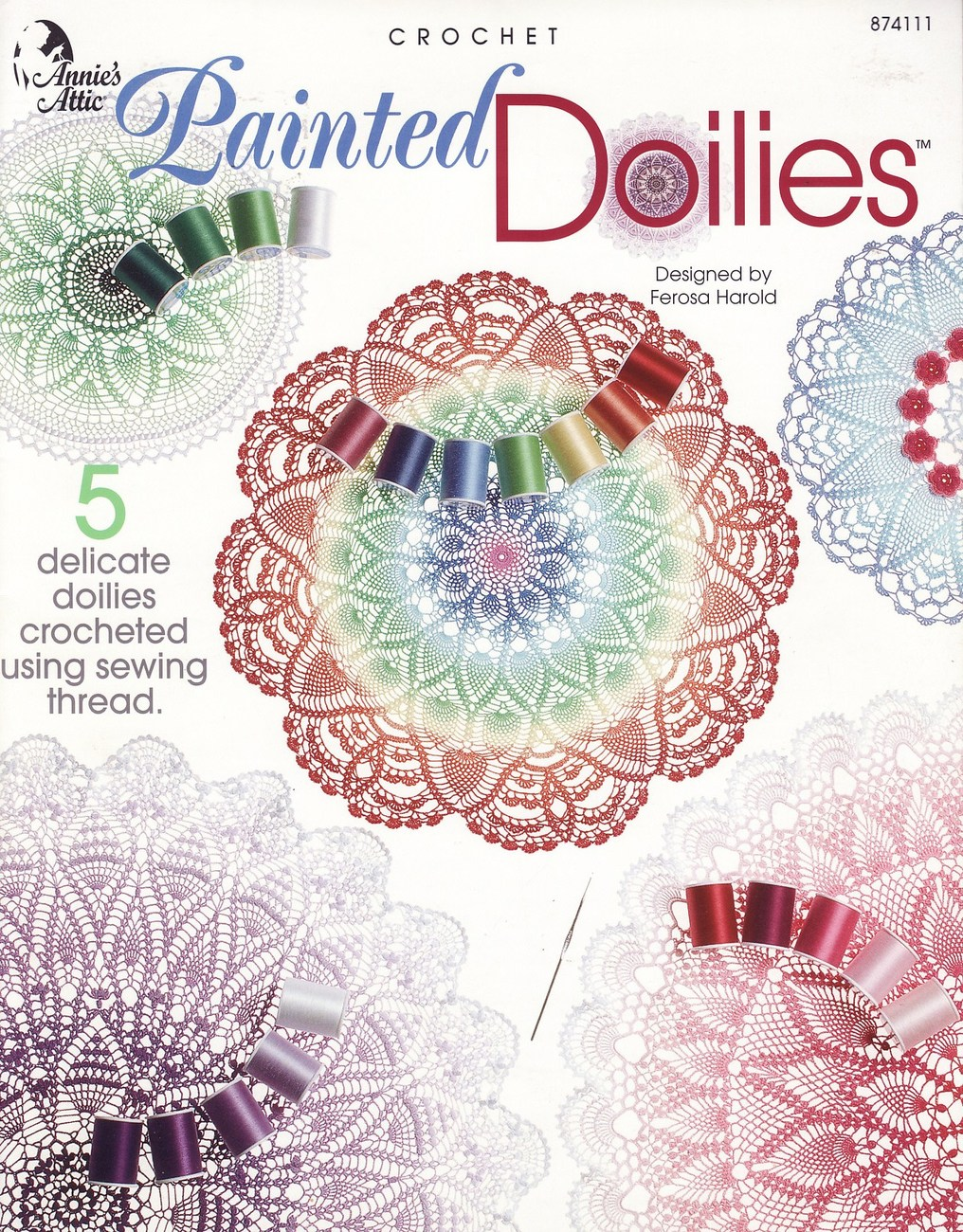 Painted Doilies Crochet Patterns Book Annies Attic 5 ...
