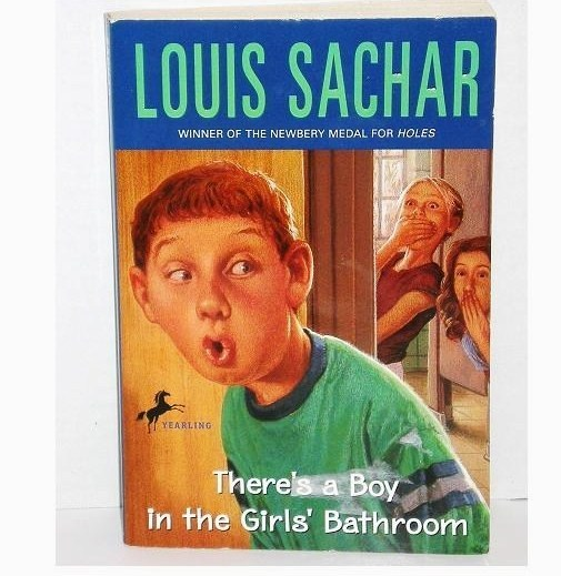There 39 s a boy in the girls 39 bathroom by louis sachar pb - There is a boy in the girls bathroom ...